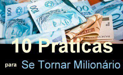 10 práticas para se tornar um Milionário