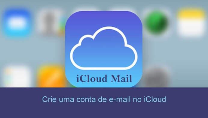 Como criar uma conta de e-mail no iCloud