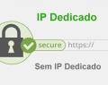 IP dedicado para instalar um SSL