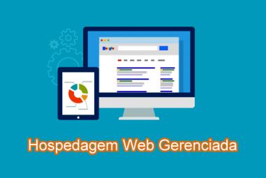 Hospedagem Web Gerenciada e suas opções