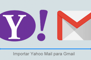 Importar Yahoo Mail e Contatos para o Gmail